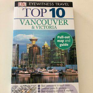 DK Eyewitness Top 10 Vancouver & Victoria Guide